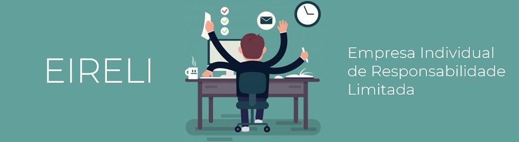 EIRELI: entenda o que significa e como abrir sua empresa